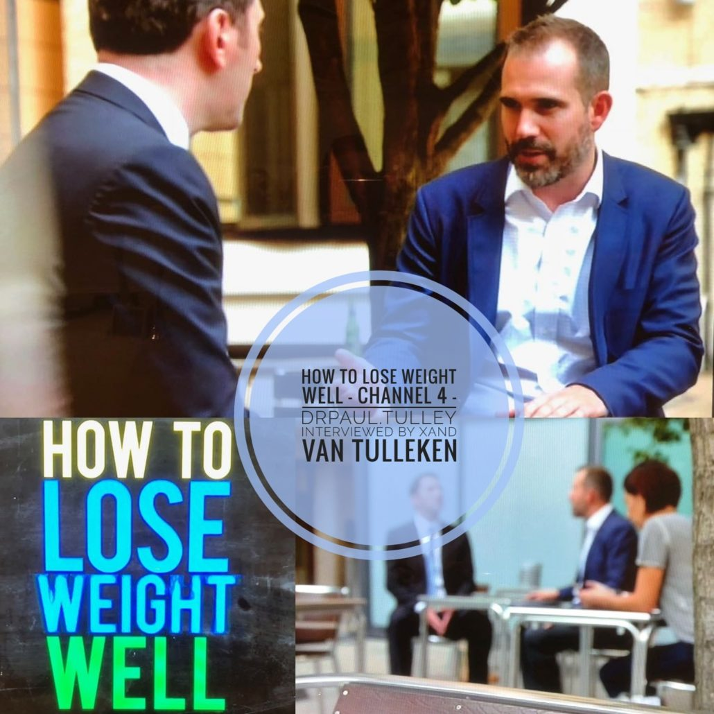Mr Paul Tulley on Channel 4's How to Lose Weight Well